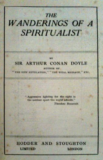 The Wanderings Of A Spiritualist The Arthur Conan Doyle Encyclopedia