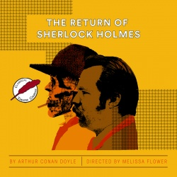 The Return of Sherlock Holmes (play 2018) - The Arthur Conan